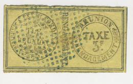 (C18) - REUNION - TAXE DE RENGAGEMENT 3F - Revenue Stamps