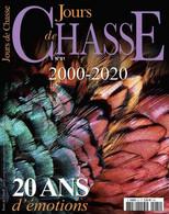 JOURS DE CHASSE 81 2000-2020 20 ANS D'EMOTIONS - Sport