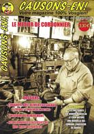 CAUSONS-EN !   Magazine Vosgien N°21  Juillet 2006.   Le Métier De Cordonnier.   L'Histoire De Remiremont. - Tourism & Regions