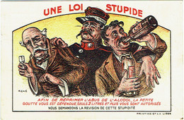 Illustrateur. Une Loi Stupide. Alcoolisme. Satire Contre La Loi Vandervelde. Gendarme Et Ivrognes. - Satirisch