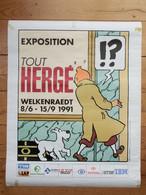Affiche, Exposition, Tout Hergé, Tintin, Milou, Welkenraedt, Année 1991, Bande Dessinée, BD, Casterman - Affiches