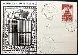 Carte Exposition Philatélique 1946 De Tarbes  - Avec Timbre N°751 Et Cachet De Tarbes Du 11/03/1946 - Cachets Commémoratifs