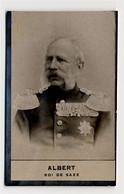 Collection Felix Potin - 1898 - REAL PHOTO - Albert (Fréderic-Auguste), Roi De Saxe, König Friedrich August Von Sachsen - Félix Potin