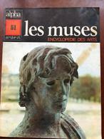 AGDE - L'EPHEBE - EDITION ALPHA Les Muses N°51: Les Muses Encyclopédie Des Arts - Ohne Zuordnung
