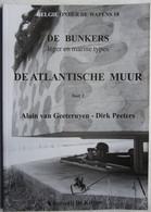 Boek BUNKER Leger Marine Atlantische Muur Atlantikwall German Coastal Fortification Oostende Knokke Leffinge Westende - Geschiedenis