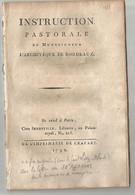 INSTRUCTION PASTORALE DE MONSEIGNEUR L ARCHEVEQUE DE BORDEAUX JEROME - MARIE CHAMPION DE CICE - 1701-1800