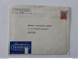 Lettre De 1951 Avec Publicité Et Vignette Frigidaire - Compagnie Générale Du Froid D'Alger ... Lot140 . 11062020 - Publicidad
