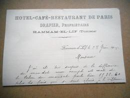 LETTRE COMMERCIALE Datée 1905 Hotel Cafe Restaurant De PARIS DRAPIER HAMMAM EL LIF TUNISIE - Zonder Classificatie