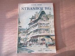 Strasbourg (Victor Beyer) éditions Arthaud De 1949 - Alsace
