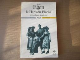 Le Hans Du Florival (Jean Egen) éditions ACE De 1984 - Alsace
