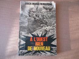 A L'Ouest Rien De Nouveau (Erich-Maria Remarque) éditions Stock De 1981 - Guerra 1914-18