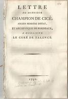 REVOLUTION FRANCAISE ET RELIGION :  LETTRE DE MONSIEUR CHAMPION DE CICE ANCIEN MINISTRE D ETAT ET  ARCHEVEQUE ..... - 1701-1800