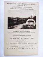 Cpa, Carte Note, Hôtel Du Pont Charles Albert, Ducruet Propriétaire, PONT De CAILLE, Haute Savoie - Other Municipalities
