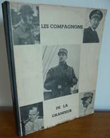 La FRANCE & Son Empire Dans La GUERRE (1946) 150 RECITANTS Dédiée Au Général DE GAULLE, Libérateur Du Territoire - Guerra 1939-45