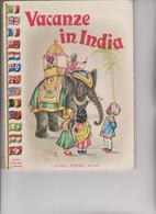 """LIBRO EDITRICE """" PICCOLI """"  .NUOVA  COLLANA IL MONDO   : VACANZE IN INDIA  .  ILLUSTRATO DA MARIA PIA. - Novelle, Racconti"""