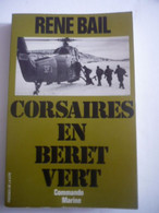 Corsaires En Béret Vert: Commandos-marine - Bail René - Historia