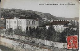 BEDARIEUX  ( Hérault ) : Hôpital De La Providence Et Le Viaduc Au Second Plan ( 1908) - Bedarieux