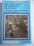 Des Millions De Soldats Inconnus: La Vie De Tous Les Jours Dans Les Armées De La IVème République - Historia
