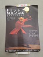 Ausstellungsplakat, Affiche D'exposition: Franz Sedlacek,Technisches Museum Wien, 1991 - Affiches