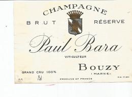 N3 / Wine Old Liqueur Alcohol LABEL Etichetta Etiqueta / Etiquette Alcool / CHAMPAGNE Paul BARA BOUZY - Champagne