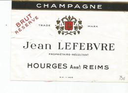 N3 / Wine Old Liqueur Alcohol LABEL Etichetta Etiqueta / Etiquette Alcool / CHAMPAGNE Jean LEFEBVRE 1980 - Champagne