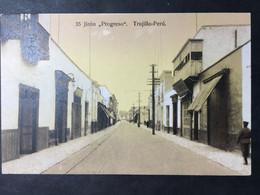 "PERÙ..........Trujillo......Jiron...""Progreso"" - Peru"
