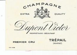 N3 / Wine Old Liqueur Alcohol LABEL Etichetta Etiqueta / Etiquette Alcool / CHAMPAGNE Dupont VICTOR TREPAIL - Champagne