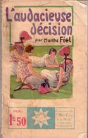 L'audacieuse Décision Par Marthe Fiel     - Stella N° 215 - 1901-1940
