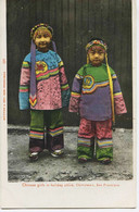 11003  U.S.A  Chinese  Girls In Holiday Attire   , Chinatown  , San Francisco  En  1904 - San Francisco