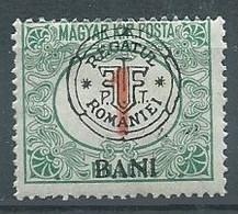 Transylvanie Cluj Timbres-taxe YT N°1 Timbre De Hongrie Surchargé Regatul Romaniei Neuf/charnière * - Transylvania