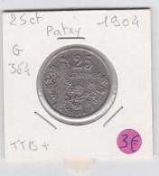 25 Cts Patey Fasceau  1904   Ttb - F. 25 Centimes