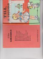 """LIBRO EDITRICE """" PICCOLI """" : COLLANA GIRASOLE : TILL , IL CUCCIOLO   ILLUSTRATO DA MABEL LUCIE ATTWELL - Novelle, Racconti"""