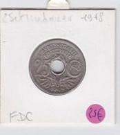 25 Cts Lindauer 1918 SPL - F. 25 Centimes