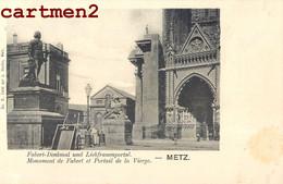METZ MONUMENT DE FABERT ET PORTAIL DE LA VIERGE GUERRE 1870 PRUSSE 57 MOSELLE 1900 - Metz