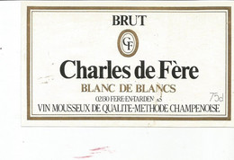 N3 / Wine Old Liqueur Alcohol LABEL Etichetta Etiqueta / Etiquette Alcool / CHAMPAGNE Charlse De FERE - Champagne