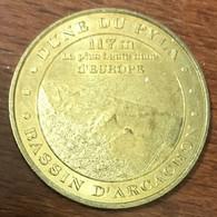 33 LA TESTE DE BUCH DUNE DU PILAT MÉDAILLE SOUVENIR MONNAIE DE PARIS 2009 JETON TOURISTIQUE MEDALS TOKENS COINS - 2009