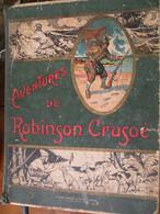 Les Aventures De Robinson Crusoe - 1901-1940