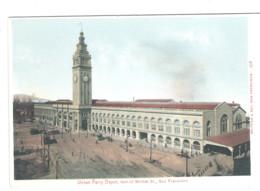 SAN FRANCISCO - Union Ferry Depot, Foot Of Market St. - - San Francisco