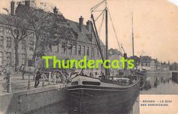 CPA BRUGGE BRUGES LE QUAI DES DOMINICAINS ( MIST HOEKJE ) - Brugge
