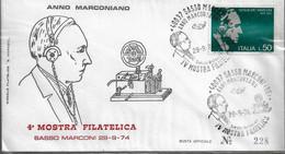 Busta Filatelica: ANNO MARCONIANO 4^ Mostra Filatelica (1974);  No Viaggiata; AS_Sasso Marconi - FDC