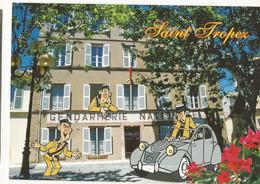 CPSM ,D. 83 ,Saint Tropez ( Var  ) ,La Gendarmerie ,Phot. M.S. Dessin Haz'art Studio ,Ed. Mistral 2011 - Saint-Tropez