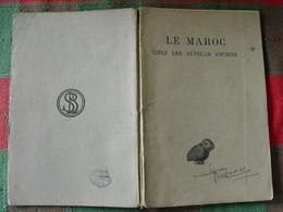 Le Maroc Chez Les Auteurs Anciens. Raymond Roget, Stéphane Gsell. Grec Latin. Les Belles Lettres 1924 - 18 Anni E Più
