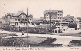 De Haan - Le Coq-sur-Mer - Casino Et Hôtel Des Familles - Uitg. Pierret - De Haan