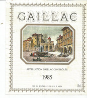 N4 / Wine Old Liqueur Alcohol LABEL Etichetta Etiqueta / Etiquette Alcool /  VIN /  GAILLAC 1985 - Gaillac