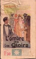 L'ombre De La Gloire Par Claude Renaudy - Coll. Stella N°241 - 1901-1940