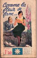 Comme La Fleur Se Fane Par Charlesd Paquier - Coll. Stella N°263 - 1901-1940