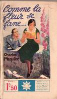 Comme La Fleur Se Fane Par Charles Paquier     - Stella N° 263 - 1901-1940
