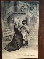 Cpa 1920, Occitan, Folklore, Tenues, Mère/enfant, EN PERIGORD (24) , Allons Souffle,souffle Donc-Ané Bufo,bufo Doun éd ? - Non Classés