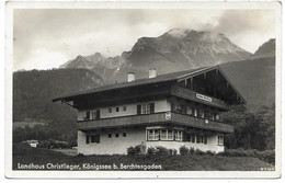 8240  LANDHAUS CHRISTLIEGER, KÖNIGSEE B. BERCHTESGADEN    ~ 1930 - Sonstige