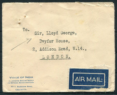 """1933 Calcutta """"Voice Of India"""" Airmail Cover - Prime Minister, Sir David Lloyd George, Dwyfor House,Addison Road,London - 1911-35 King George V"""